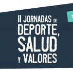 III Jornadas de Deporte, Salud y Valores [6 y 7 nov]